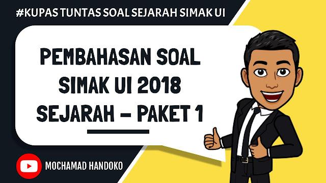 SOAL SEJARAH SIMAK UI 2018 - PAKET 1
