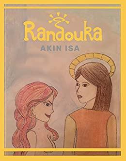 Randouka by Akin Isa
