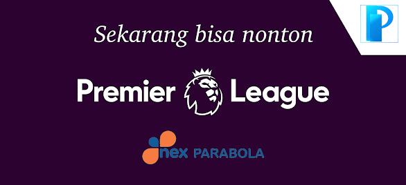 Paket Liga Inggris Mola TV Nex Parabola