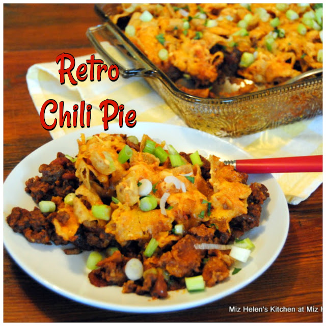 Retro Chili Pie at Miz Helen's Country Cottage