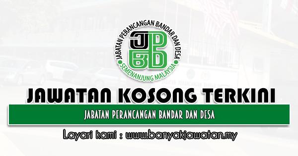 Jawatan Kosong Kerajaan 2021 di Jabatan Perancangan Bandar dan Desa