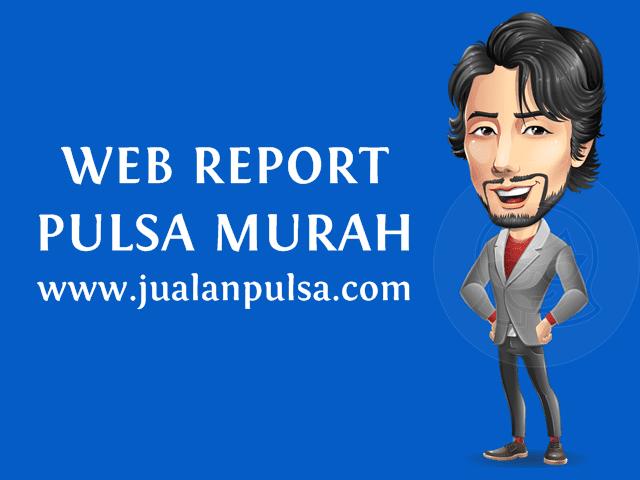 Fasilitas Web Report Member Area JualanPulsa.com