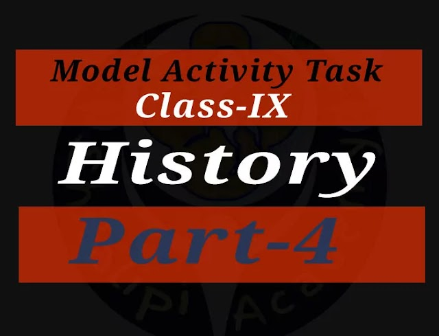 Model activity task class 9 History Part 4 Answer [NEW]