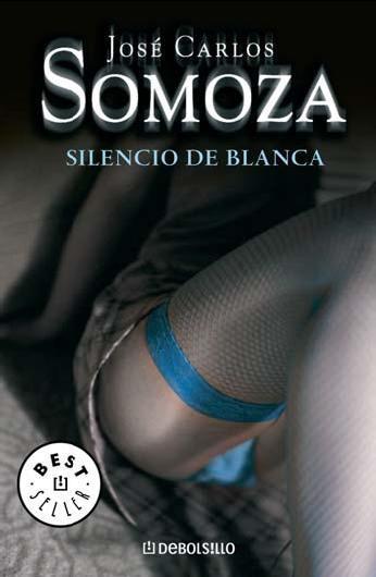Silencio De Blanca – Jose Carlos Somoza