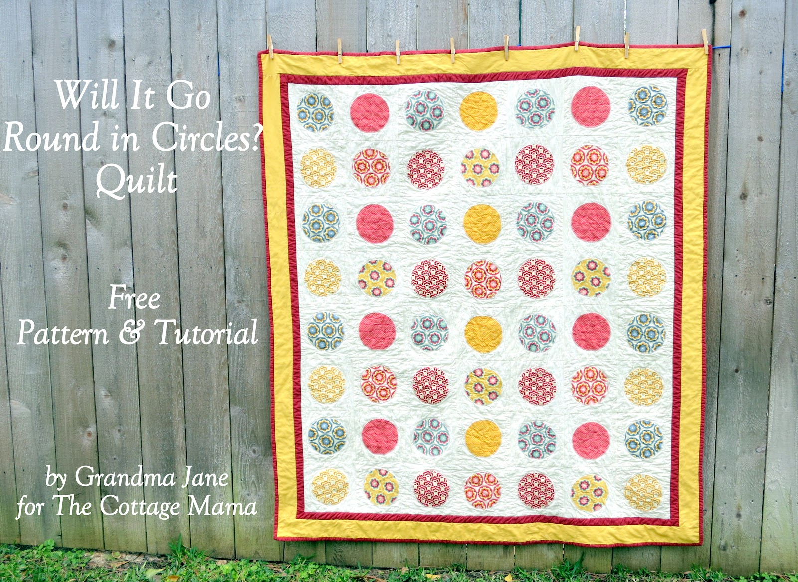 Will It Go Round In Circles? ~ Free Quilt Pattern and Tutorial