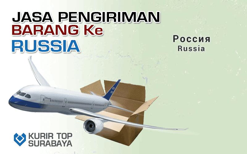 JASA PENGIRIMAN LUAR NEGERI | KE RUSIA