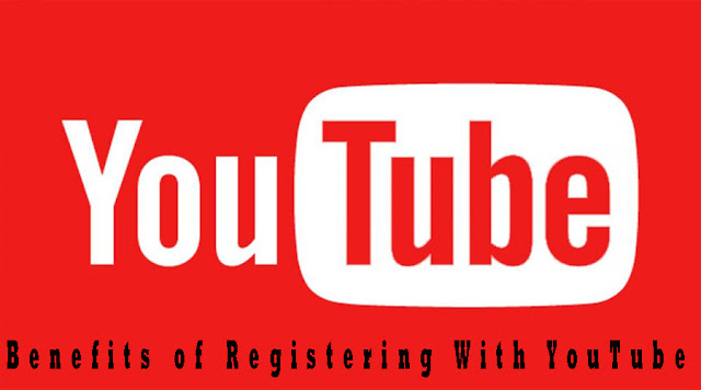 Benefits of Registering With YouTube [youtube]