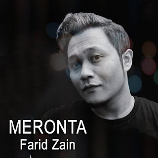 Lirik Lagu Meronta - Farid Zain