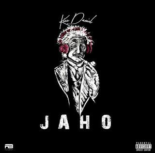 Jaho lyrics, Jaho mp3, Jaho video, Jaho by kiss, Jaho by kiss daniel