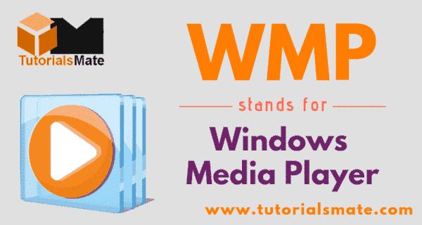 WMP Full Form