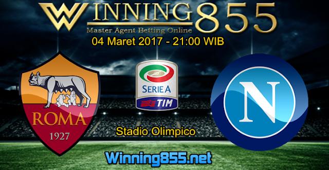 Prediksi Skor AS Roma vs Napoli 04 Maret 2017