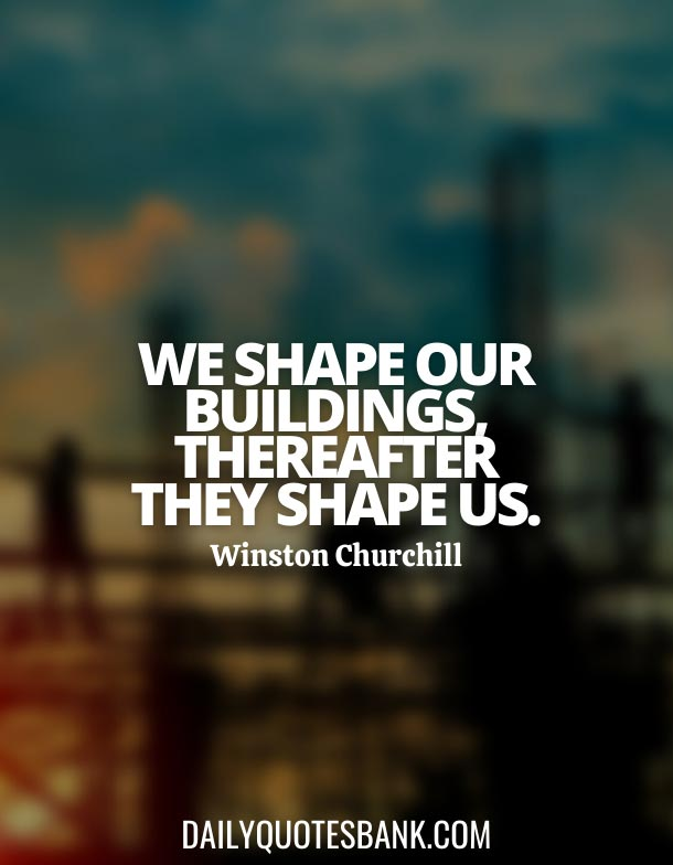Famous Quotes About Civil Engineering