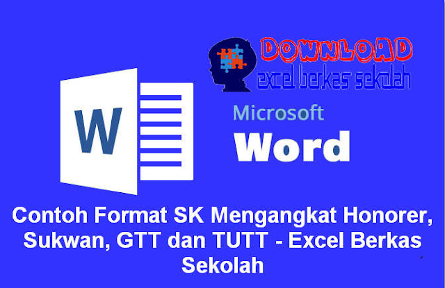 Contoh Format SK Mengangkat Honorer, Sukwan, GTT dan TUTT - Excel Berkas Sekolah