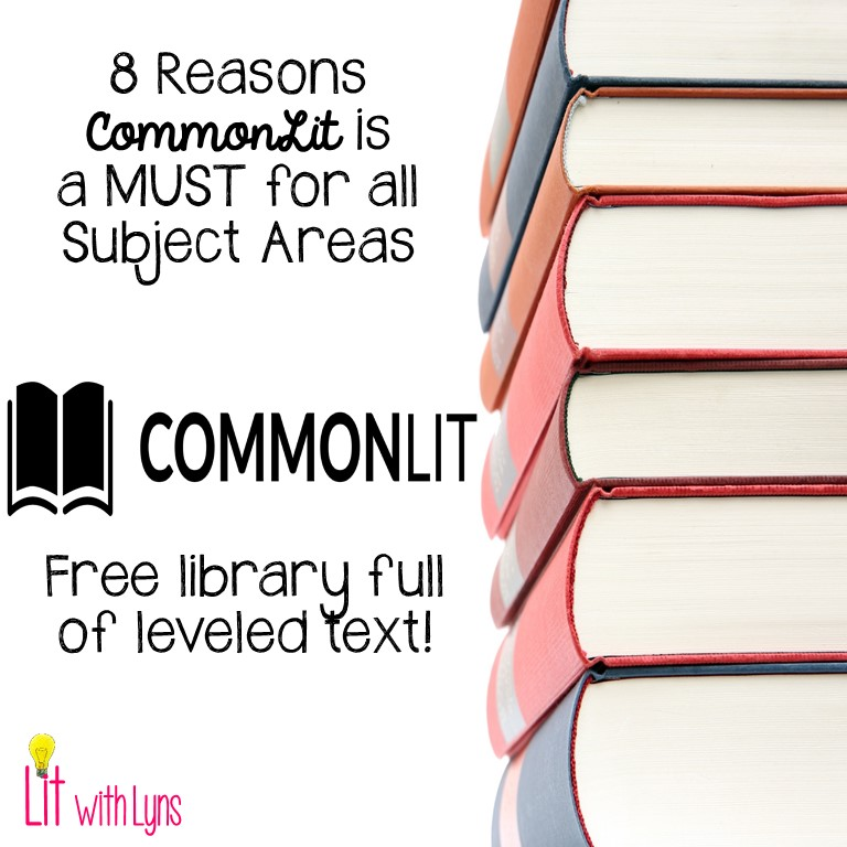 8 Reasons CommonLit org is a MUST for ALL Subject Areas