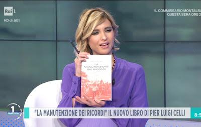 Monica Giandotti libro la manutenzione dei ricordi pier Luigi celli Unomattina