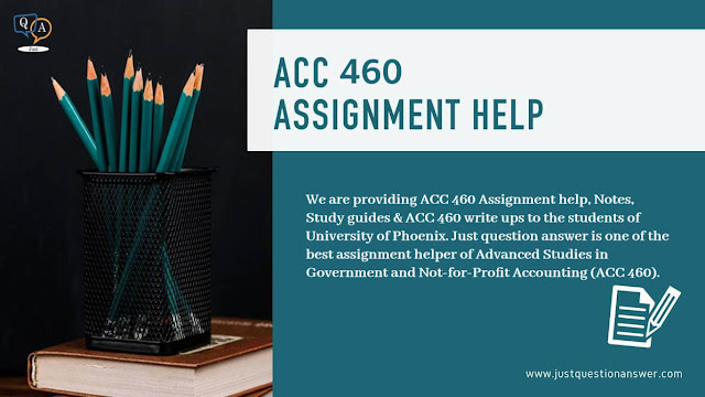 ACC 460 – Accounting Assignment Help