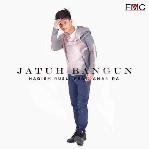 Haqiem Rusli - Jatuh Bangun (feat. Aman RA) MP3