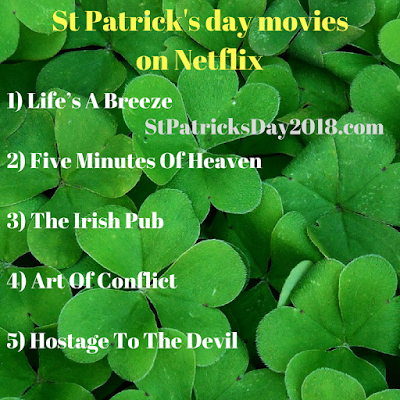 St Patrick's day 2018 movies on Netflix