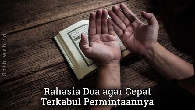 Amalan Doa agar Cepat Terkabul Keinginannya