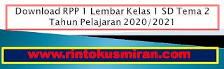 Download RPP 1 Lembar Kelas 1 SD Tema 2 Tahun Pelajaran 2020/2021