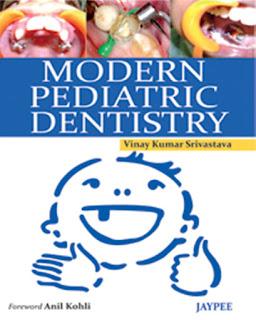 Modern Pediatric Dentistry by Vinay Kumar Srivastav