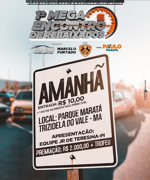 É AMANHÃ, DIA 15 - Mega evento de carros rebaixados está chegando com força total em Trizidela do Vale