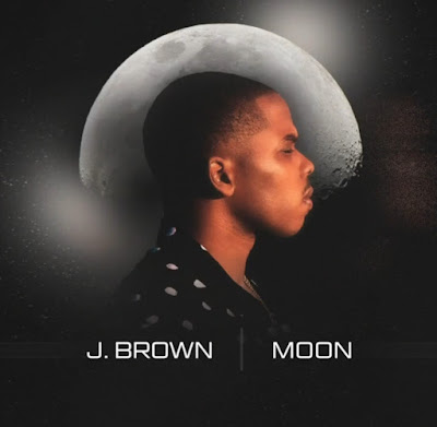 "J. BROWN (@JBrownMusicOnly)  - ""MOON"""