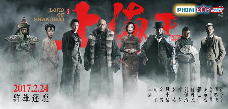 Vua Thượng Hải 2 - Lord Of Shanghai 2 (2020)