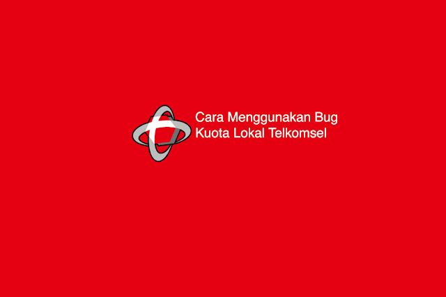 Cara Menggunakan Bug Kuota Lokal Telkomsel