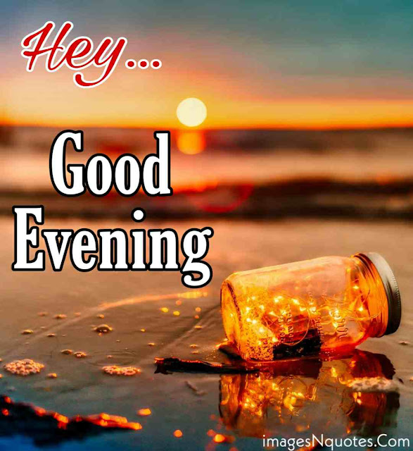 Pics Of Good Evening for Whatsapp