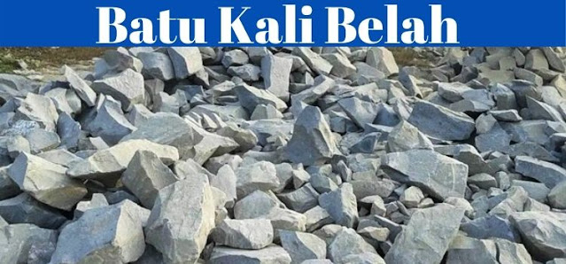 batu pondasi - batu kali belah