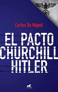 El pacto Churchill – Hitler- Carlos De Napoli