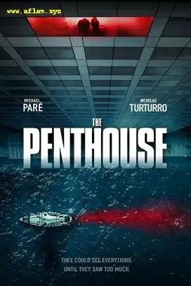 فيلم The Penthouse 2021 مترجم اون لاين