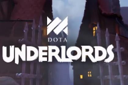DOTA UNDERLORDS Game Auto Chess Buatan Valve