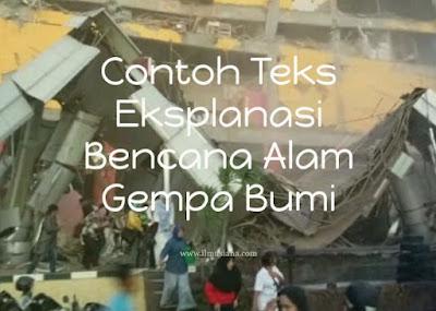 Contoh Teks Eksplanasi Bencana Alam Gempa Bumi
