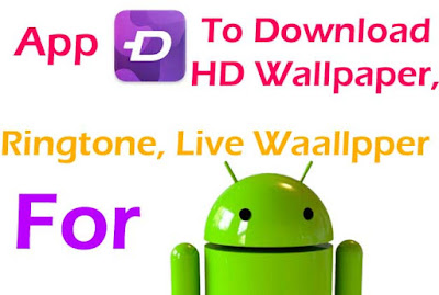how to download HD wallpaper and how to download ringtone for mobile or how to download live wallpaper for mobile?