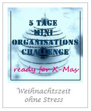 http://vontagzutag-mariesblog.blogspot.co.at/2014/11/5-tage-mini-organisations-challenge.html