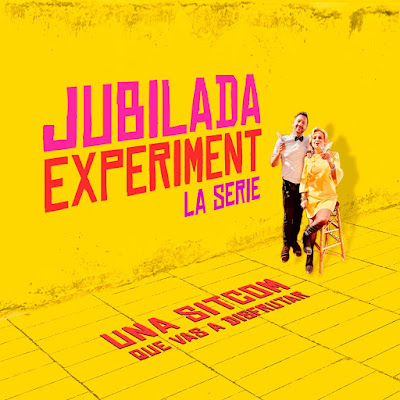 JUBILADA EXPERIMENT La serie - Una sitcom post-pandemia