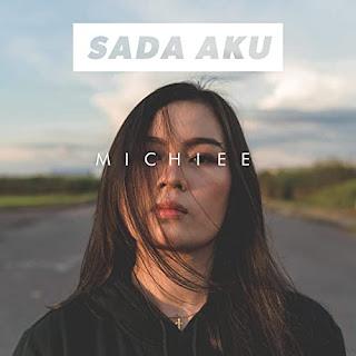 Lirik Lagu Sada Aku - Michiee