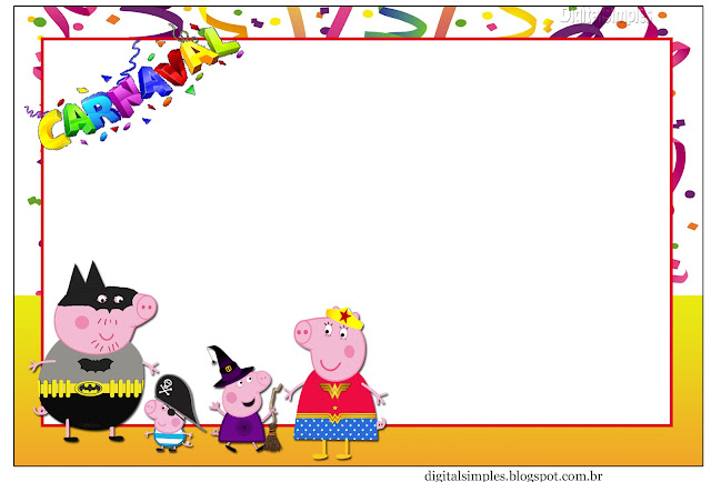 Para hacer Invitaciones, Marco de Fotos o Tarjetas de Peppa Pig en Carnaval para Imprimir Gratis.