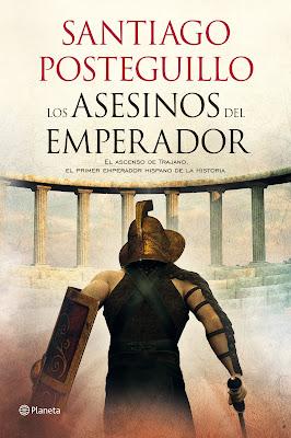 Los asesinos del emperador (Trajano I) - Santiago Posteguillo (2011)