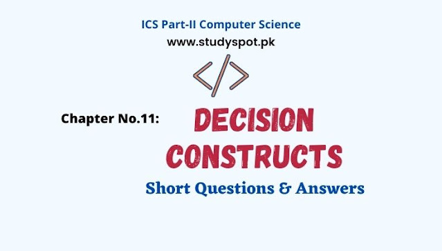 decision constructs short questions and answers