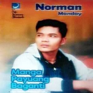Norman Manday - Manga Payuang Baganti (Full Album)