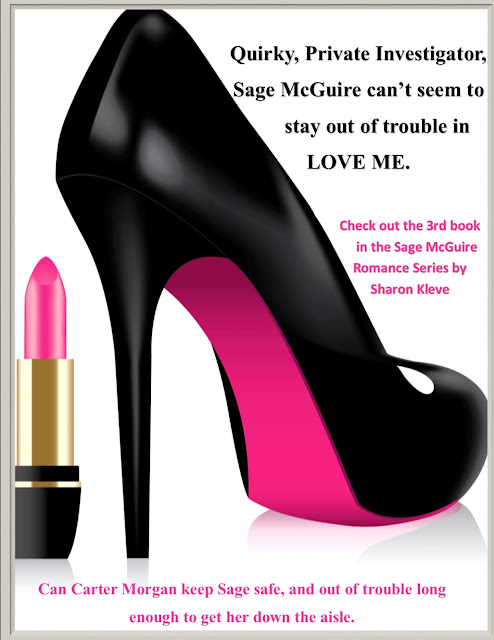 https://www.amazon.com/Love-Me-Sage-McGuire-Romance-ebook/dp/B073QYBXGX/ref=sr_1_1?ie=UTF8&qid=1500044547&sr=8-1&keywords=sharon+kleve