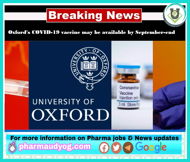 Corona vaccine update | Oxford's COVID-19 vaccine may be available by September-end | Pharma News