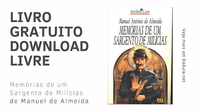 Livro Memórias de um Sargento de Milícias de Manuel de Almeida (Baixe ou Leia Gratuitamente)