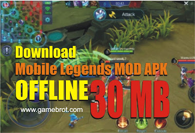 Mobile Legends MOD APK Offline Terbaru 2019 Ukuran 30 MB | Download Mobile Legends Offline
