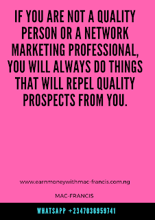 HOW TO FIND QUALITY PROSPECTS IN YOUR HOME BASE BUSINESS