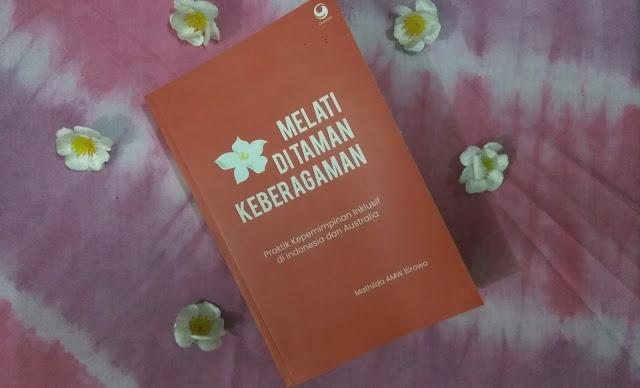 Melati di Taman Keberagaman, Praktik Kepemimpinan Inklusif di Indoneisa dan Australia karya Mathilda A Birowo,. (dok.windhu)
