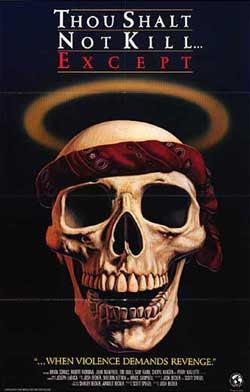 Thou Shalt Not Kill… Except (1985)